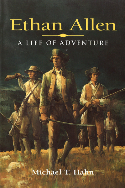 Ethan Allen: A Life of Adventure<br>
