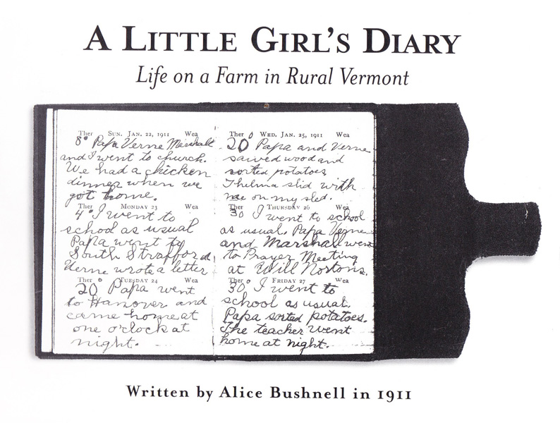 A Little Girl's Diary, Life on a Farm in Rural Vermont<br>