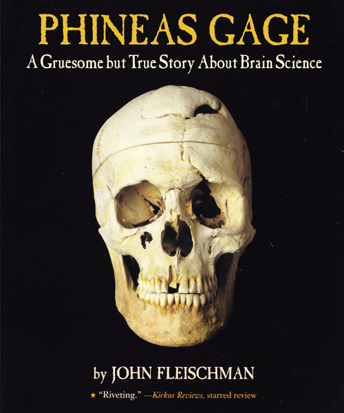 Phineas Gage: A Gruesome but True Story About Brain Science<br>