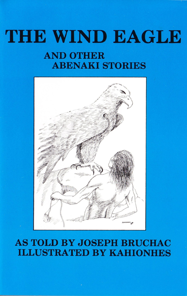 The Wind Eagle and Other Abenaki Stories<br>